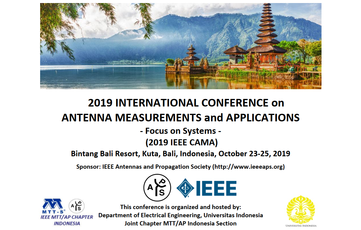 2019 IEEE International Conference on Antenna Measurements and Application